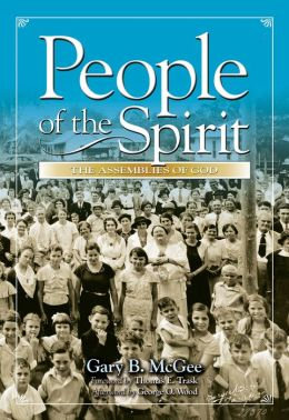 People of the Spirit: The Assemblies of God