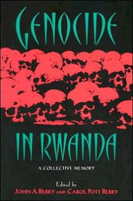 Genocide in Rwanda: A Collective Memory