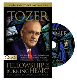 Fellowship of the Burning Heart: A Collection of Sermons