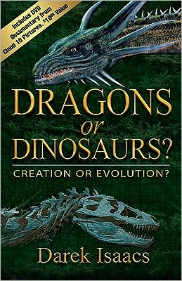 Dragons or Dinosaurs?Book/DVD Combo: Creation or Evolution?