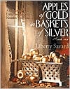 Apples of Gold in Baskets of Silver