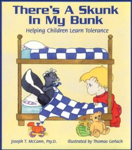 There's a Skunk in My Bunk: Helping Children Learn Tolerance
