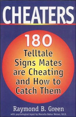 Cheaters: 180 Telltale Signs Mates Are Cheating and How to Catch Them