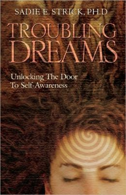 Troubling Dreams: Unlocking the Door to Self-Awareness