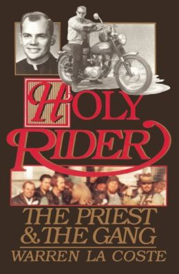 Holy Rider: The Priest & the Gang