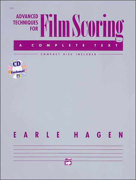 Advanced Techniques for Film Scoring: Book & CD