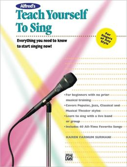 Alfred's Teach Yourself to Sing: Book & Enhanced CD