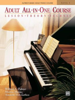 Alfred's Basic Adult All-in-One Piano Course, Bk 1: Lesson * Theory * Technic