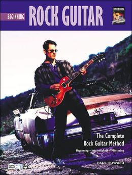 Complete Rock Guitar Method: Beginning Rock Guitar, Book & CD