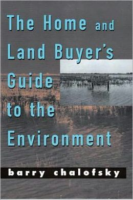 Home and Land Buyer's Guide to the Environment
