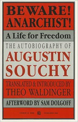 Beware Anarchist - A Life for Freedon: An Autobiography