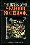 The Frank Davis Seafood Notebook