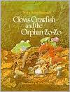 Clovis Crawfish and the Orphan Zo-Zo