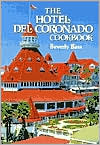 The Hotel Del Coronado Cookbook