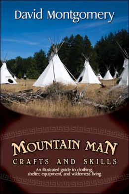 Mountain Man Crafts and Skills