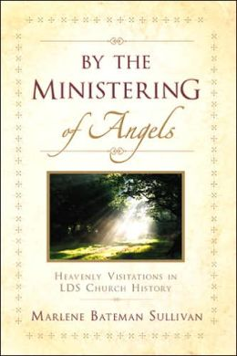 By the Ministering of Angels