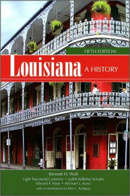 Louisiana: A History, 5th Edition