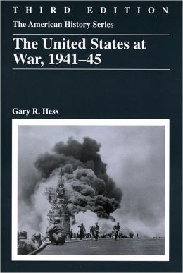 The United States at War, 1941 - 1945, 3rd Edition