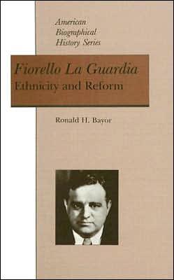 Fiorello La Guardia: Ethnicity and Reform