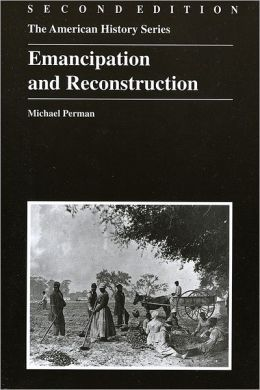 Emancipation and Reconstruction, 2nd Edition