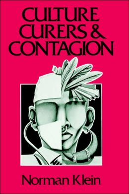 Culture, Curers, and Contagion: Readings for Medical Social Science