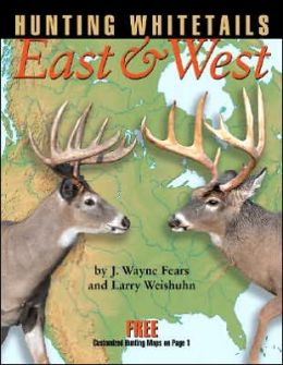 Hunting Whitetails East and West
