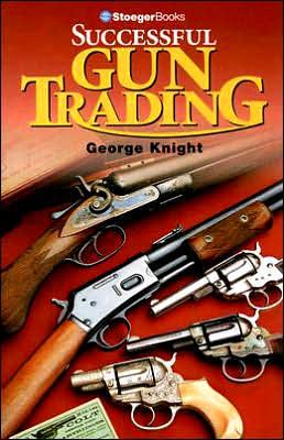 Successful Gun Trading