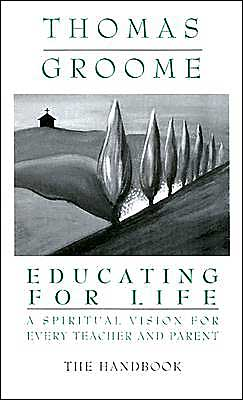 Educating for Life: The Handbook