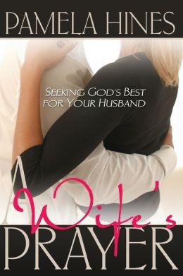 A Wife's Prayer