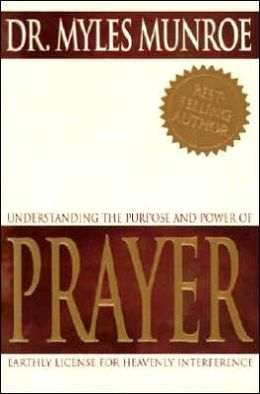 Understanding the Purpose and Power of Prayer: Earthly License for Heavenly Interference