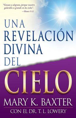 Una Revelacion Divina del Cielo