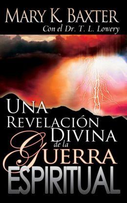 Una Revelacion Divina de la Guerra Espiritual