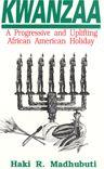 Kwanzaa: A Progressive and Uplifting African-American Holiday