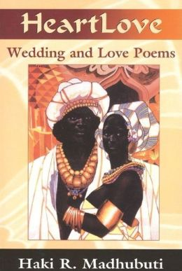 Heart Love: Wedding and Love Poems