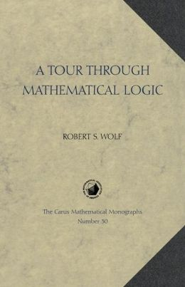 Tour Through Mathematical Logic