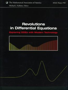 Revolutions in Differential Equations: Exploring ODEs with Modern Technology