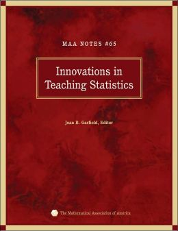 Innovations in Teaching Statistics (MAA Notes Series #65)