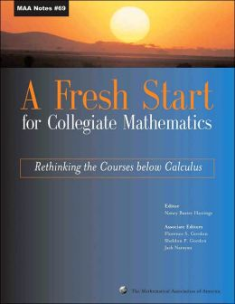 Fresh Start for Collegiate Mathematics: Rethinking the Courses below Calculus