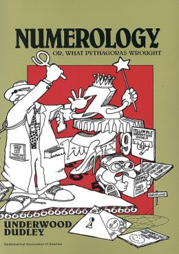 Numerology: Or, What Pythagoras Wrought ( Spectrum Series)