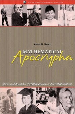 Mathematical Apocrypha: Stories and Anecdotes of Mathematicians and the Mathematical (Spectrum Series)