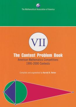 Contest Problem Book VII: American Mathematics Competitions, 1995-2000 Contests