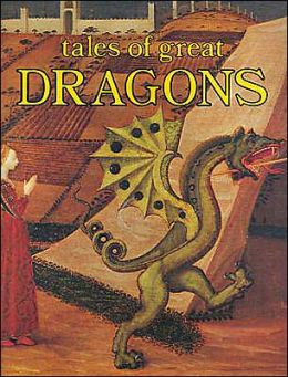 Tales of Great Dragons