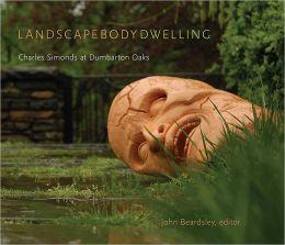 Landscape Body Dwelling: Charles Simonds at Dumbarton Oaks