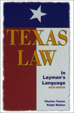 Texas Law in Layman's Language