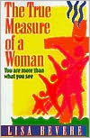 The True Measure of a Woman; You Are More than What You See