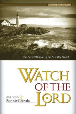 Watch of the Lord: Secret Weapon of the Last-Day Church