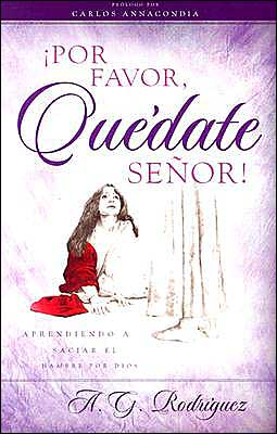Por Favor, Quedate Senor!