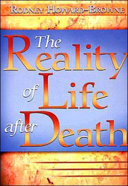 Reality of Life after Death