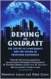 Deming and Goldratt: The Theory of Constraints and The System of Profound Knowledge