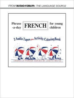 Phrase-a-Day French for Young Children (2 Cassettes)
